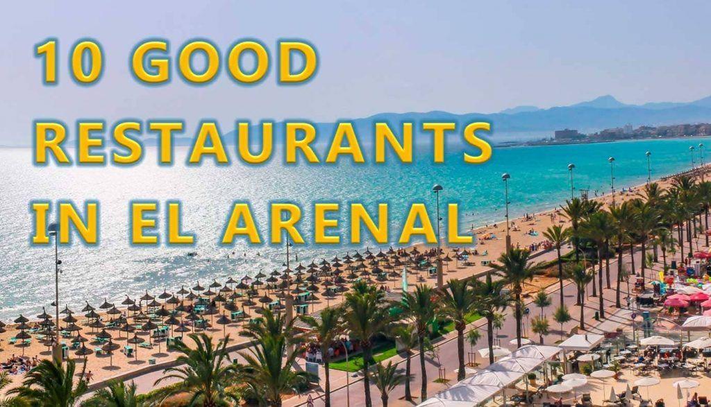 10 good restaurants in el arenal